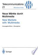 Neue Märkte durch Multimedia / New Markets with Multimedia