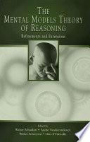 The Mental Models Theory of Reasoning