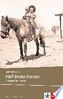 Half Broke Horses  B2