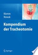 Kompendium der Tracheotomie
