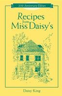 Recipes From Miss Daisy S