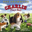 Charlie Plays Ball Book PDF