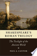 Shakespeare s Roman Trilogy