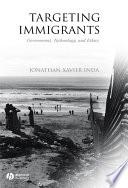 Targeting Immigrants