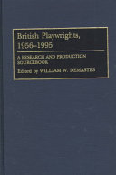 British Playwrights, 1956-1995 And Theater Fell Into The