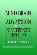 Mind, Brain, and Adaptation in the Nineteenth Century