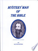 The Mystery Man Of The Bible