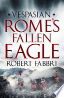 Rome s Fallen Eagle