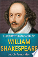 Illustrated Biography of William Shakespeare