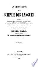La d  couverte de la science des langues  tr  par M  Cavanagh et C  Joubert  2 vols   in 1