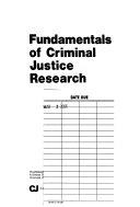 Fundamentals of criminal justice research