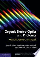 Organic Electro Optics and Photonics