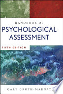 Handbook Of Psychological Assessment : assessment-fully updated and expanded covering...