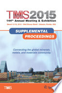 Tms 2015 144th Annual Meeting Exhibition Annual Meeting Supplemental Proceedings book