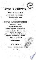 Storia critica de' teatri antichi e moderni divisa in dieci tomi di Pietro Napoli - Signorelli napoletano ... Tomo 1. [-10.]