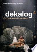 Ebook Dekalog 4: On East Asian Filmmakers Epub Kate E. Taylor Apps Read Mobile