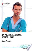 St Piran S Daredevil Doctor Dad