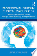 Professional Issues In Clinical Psychology