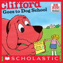 Clifford Goes To Dog School Book