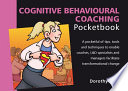 Cognitive Behavioural Coaching Pocketbook