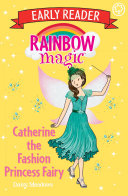 Catherine The Fashion Princess Fairy : have the perfect outfits for their royal functions....