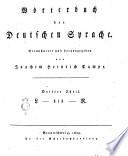 Woerterbuch der Deutschen Sprache. Veranstaltet herausgegeben von Joachim Heinrich Campe. Erster [- funfter und lezter] Theil