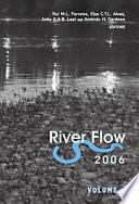 Ebook River Flow 2006, Two Volume Set Epub Rui M.L. Ferreira,Elsa C.T.L. Alves,Joao G.A.B. Leal,Antonio H. Cardoso Apps Read Mobile
