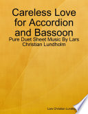 Careless Love for Accordion and Bassoon   Pure Duet Sheet Music By Lars Christian Lundholm