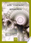 """Los """"teatros de la memoria"""