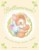 download ebook bellamouse—queen of the lonely mountain mischief pdf epub