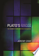 Plato's Ghost Development Of Mathematics From 1880 To 1920 As