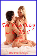 download ebook ten wives bring on the heat! volume one: ten sexy wife erotica stories pdf epub