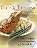 The New Gas Grill Gourmet