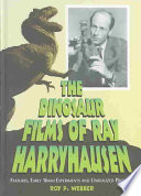 The Dinosaur Films of Ray Harryhausen Subtle Quirks Of Behavior That Stamped Each
