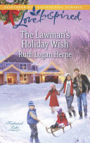 The Lawman s Holiday Wish  Mills   Boon Love Inspired   Kirkwood Lake  Book 3