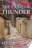 The Land of Thunder  A Saga of Love in Brutal Germany