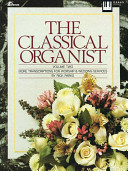 Ebook The Classical Organist Epub Rick Parks Apps Read Mobile