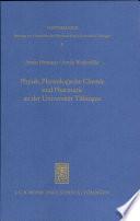 Physik, physiologische Chemie und Pharmazie an der Universität Tübingen