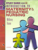 Study Guide to Accompany Introduction to Maternity and Pediatric Nursing