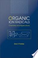 Ion Radical Organic Chemistry