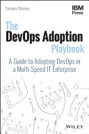 The DevOps Adoption Playbook Adoption Playbook Provides Practical Actionable Real World