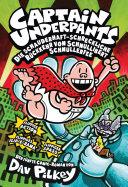 Captain Underpants, Band 5