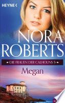 Die Frauen der Calhouns 5  Megan