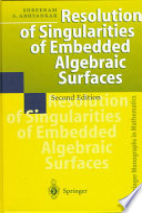 Resolution of Singularities of Embedded Algebraic Surfaces