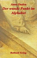 Der wunde Punkt im Alphabet
