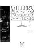 Miller S World Encyclopedia Of Antiques