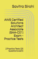 Aws Certified Solutions Architect Associate Saa C01 Exam Practice Tests