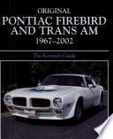 Original Pontiac Firebird and Trans Am 1967 2002