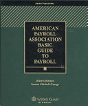 2009 American Payroll Association Basic Guide To Payroll