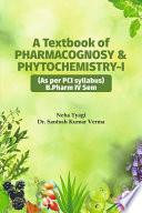 A Textbook Of Pharmacognosy Phytochemistry 1
